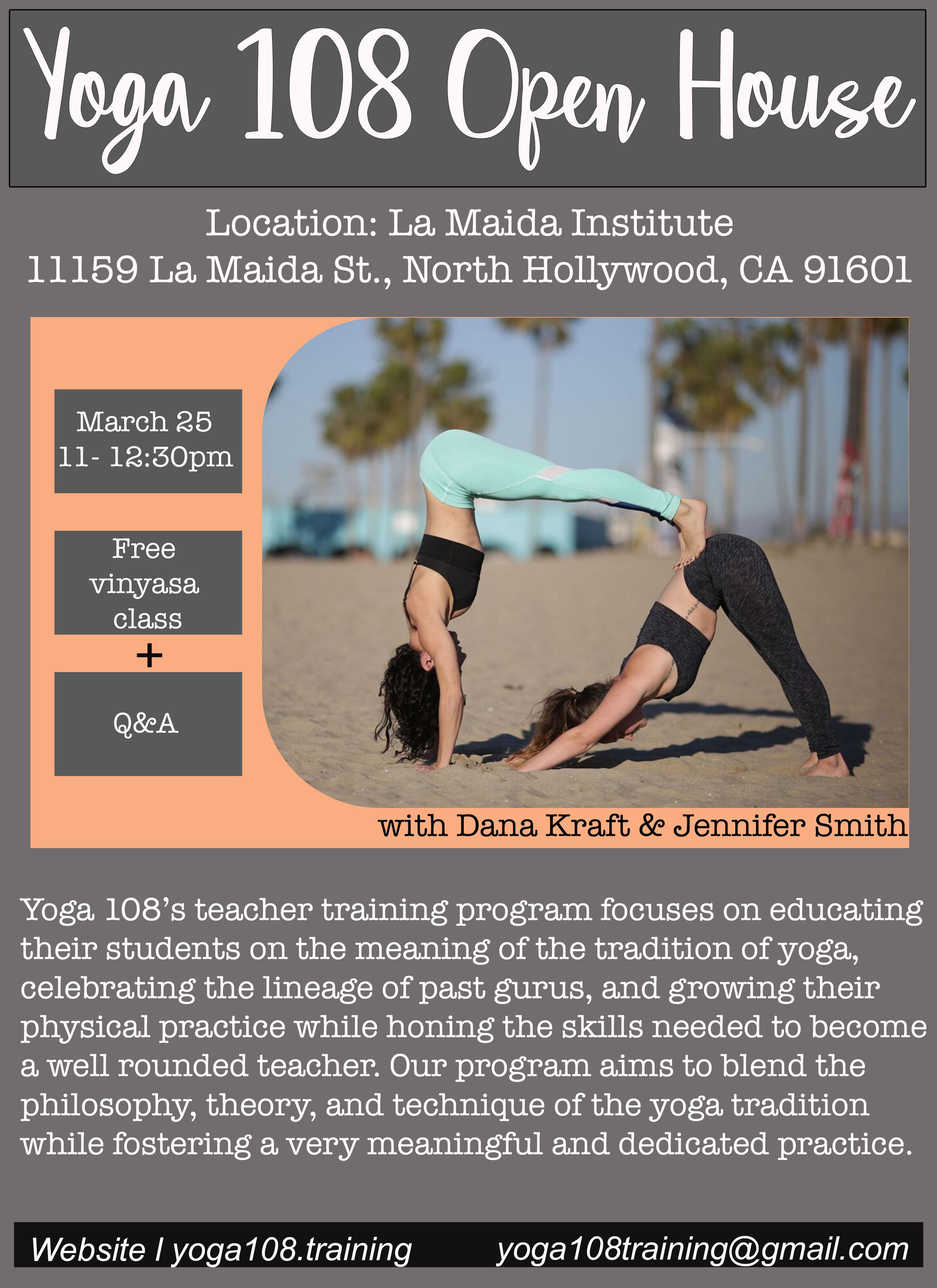 Yoga 108 Teacher Training Open House La Maida Institute